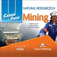 Career Paths: Natural Resources 2 - Mining Audio CD