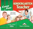 Career Paths: Kindergarten Teacher Audio CD