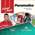 Career Paths: Paramedics Class Audio CD