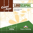 Career Paths: Landscaping Class Audio CD