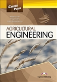 Career Paths: Agricultural Engineering Student's Book...