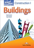 Career Paths: Construction 1 Buildings Student's Book...