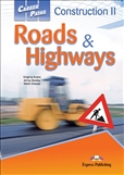 Career Paths: Construction 2 Roads and Highways...