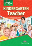 Career Paths: Kindergarten Teacher Student's Book with Digibook App