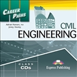Career Paths: Civil Engineering Class Audio CD