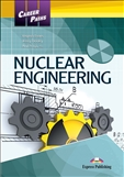 Career Paths: Nuclear Engineering Student's Book with Digibook App
