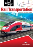 Career Paths: Rail Transportation Student's Book with Digibook App