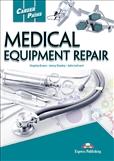 Career Paths: Medical Equipment Repair Student's Book...