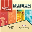 Career Paths: Museum Management and Curatorship Class Audio CD