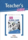 Career Paths: Elder Care Teacher's Guide