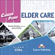 Career Paths: Elder Care Class Audio CD
