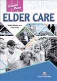 Career Paths: Elder Care Student's Book with Digibook App