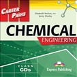 Career Paths: Chemical Engineering Audio CD