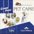 Career Paths: Pet Care Audio CD