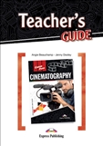 Career Paths: Cinematography Teacher's Guide