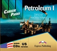 Career Paths: Petroleum 1 Audio CD