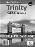 Succeed Trinity GESE Grade 4 CEFR A2.2 Self Study