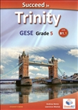 Succeed Trinity GESE Grade 5 CEFR B1.1 Student's Book