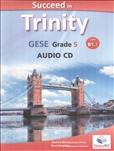 Succeed Trinity GESE Grade 5 CEFR B1.1 Audio CD