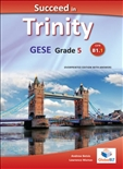 Succeed Trinity GESE Grade 5 CEFR B1.1 Teacher's Book