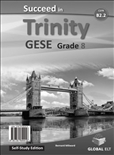 Succeed Trinity GESE Grade 8 CEFR B2.2 Self Study