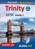 Succeed Trinity GESE Grade 6 CEFR B1.2 Sudio CD Revised