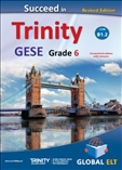 Succeed Trinity GESE Grade 6 CEFR B1.2 Teacher's Book Revised