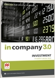 In Company 3.0 English for Specific Purposes Investment...