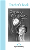 Express Graded Reader Level 4 Orpheus Descending Teacher's Book