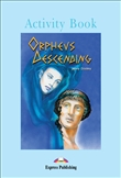 Express Graded Reader Level 4 Orpheus Descending Activity Book
