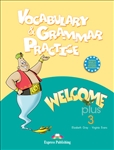 Welcome Plus 3 Vocabulary & Grammar Practice