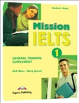 Mission IELTS 1 Academic and General Training Supplement