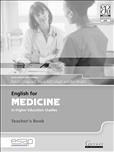 English For Medicine Studies in Higher Education Teachers Book