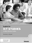 English for ICT Studies in Higher Education Studies Teacher's Book