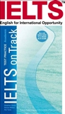 IELTS on Track - Test Practice Academic Module with 2 Free CDs