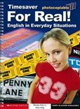 Timesaver: For Real! English in Everyday Situations Book with Audio CD