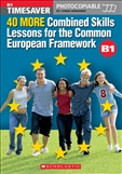 Timesaver 40 More Combined Skills Lessons for the...