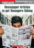 Timesaver: Newspaper Articles to Get Teenagers Talking