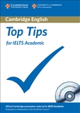 Top Tips for IELTS Academic with interactive CD-Rom