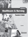 Moving Into Healthcare and Nursing Teachers Book