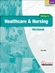 Moving Into Healthcare and Nursing Workbook with Audio DVD