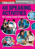 Timesaver 40 Speaking Activities for Lower Level Classes