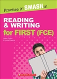 Practise it! SMASH it!Reading and Writing for First...