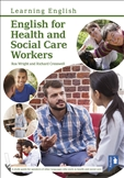 English for Health and Social Care Workers Handbook and Audio