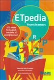 ETpedia 500 Ideas for English teachers of Young Learners