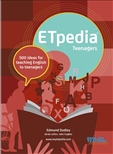ETpedia Teenagers 500 Ideas for Teaching English to Teenagers