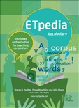 ETpedia Vocabulary 500 Ideas and Activities for Teaching Vocabulary