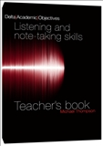 Academic Objectives Listening and note-taking Skills Teacher's Book