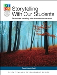 Storytelling with Our Students DTDS
