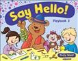 Say Hello 2 Playbook